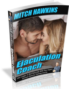 Ejaculation Coach Course - By Mitch Hawkins
